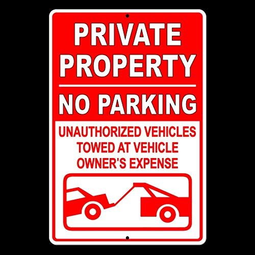 Dozili Private Property No Parking Violators Towed at Owners Expense x Metal ()
