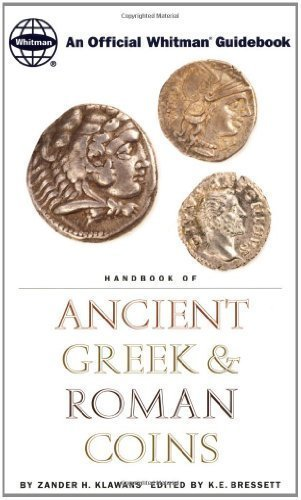 Handbook of Ancient Greek and Roman Coins: An Official Whitman GuideKlawans, Zander H. (1995) Paperback