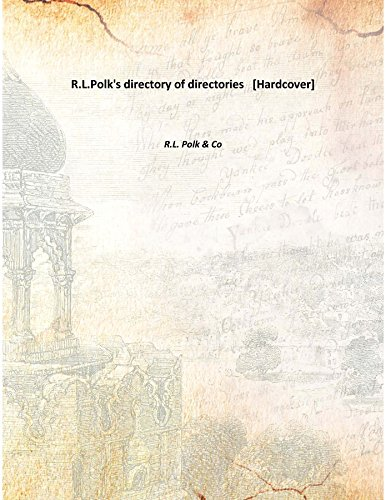 Read Online R.L.Polk'S Directory Of Directories [Hardcover] [Hardcover] pdf
