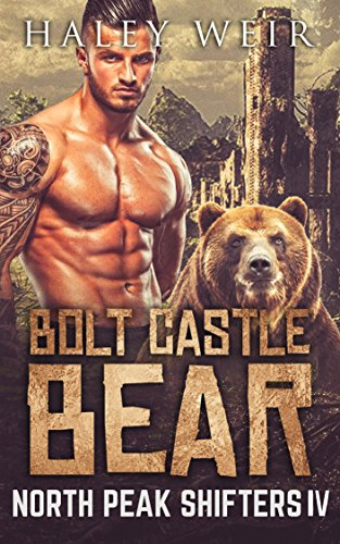 Bolt Castle Bear (North Peak Shifters Book 4)