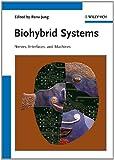 Biohybrid Systems, , 3527409491