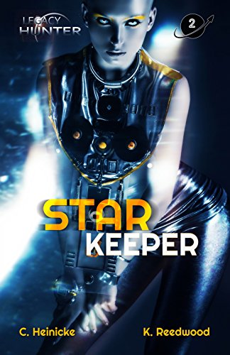Star Keeper (Legacy Hunter Book 2)