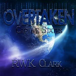 Overtaken: Captive States Audiobook