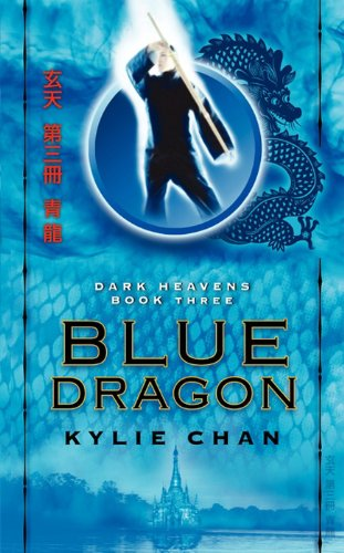 Blue Dragon: Dark Heavens Book Three (Dark Heavens Trilogy 3)