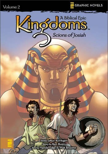 Download Kingdoms: A Biblical Epic, Vol. 2 - Scions of Josiah (v. 2) pdf epub