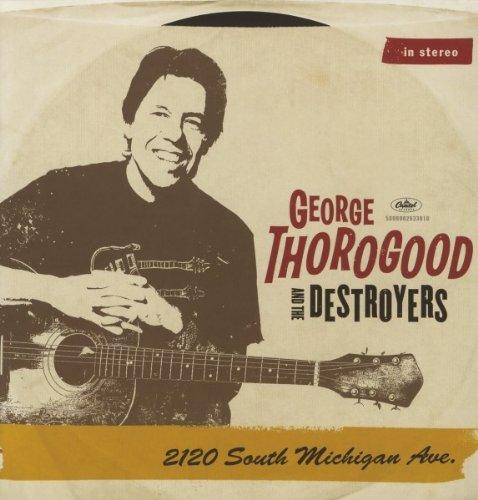 Vinilo : George Thorogood - 2120 South Michigan Ave (LP Vinyl)