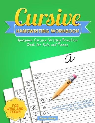 (Cursive Handwriting Workbook: Awesome Cursive Writing Practice Book for Kids and Teens - Capital & Lowercase Letters, Words and Sentences with Fun Jokes & Riddles (Cursive Writing Workbook))