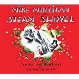 Mike Mulligan and His Steam Shovel: Board Book Edition
