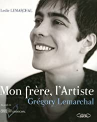 Book's Cover ofMon frère l'Artiste : Grégory Lemarchal