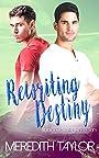 Rewriting Destiny (Ridgemont University Book 4)