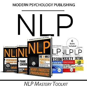 NLP Mastery Toolkit: 6 Manuscripts Audiobook