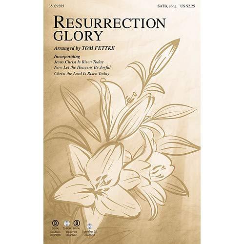 Resurrection Glory (Brass Parts) BRASS & TIMPANI Arranged by Tom Fettke