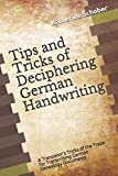 #7: Tips and Tricks of Deciphering German Handwriting: A Translator's Tricks of the Trade for Transcribing German Genealogy Documents