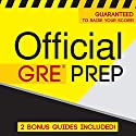 Official GRE Prep Audiobook by  Official Test Prep Content Team Narrated by Danielle Fornes, Frank Monroe