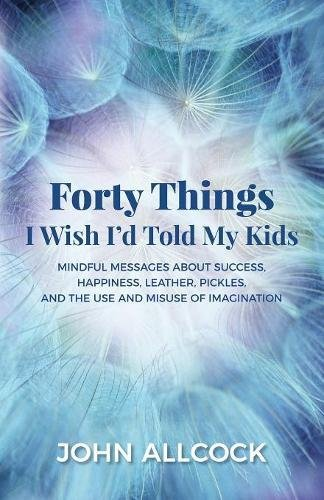 Forty Things I Wish I