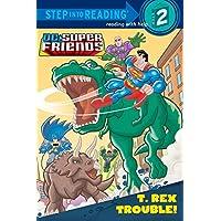 Deals on T. Rex Trouble DC Super Friends Step into Reading Paperback