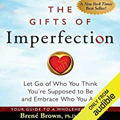 In The Gifts of Imperfection, Brené Brown, a leading expert on shame, authenticity, and belonging, shares 10 guideposts on the power of Wholehearted Living - a way of engaging with the world from a place of worthiness. Each day we face a barr...