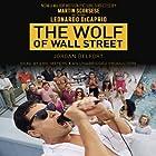 The Wolf of Wall Street (Movie Tie-in Edition) Hörbuch von Jordan Belfort Gesprochen von: Eric Meyers