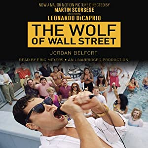 The Wolf of Wall Street (Movie Tie-in Edition) Audiobook