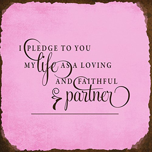 Pledge Life You As Loving Faithful Partner Novelty Square Aluminum Metal Sign Rusty Frame Pink Background Brown Lettering