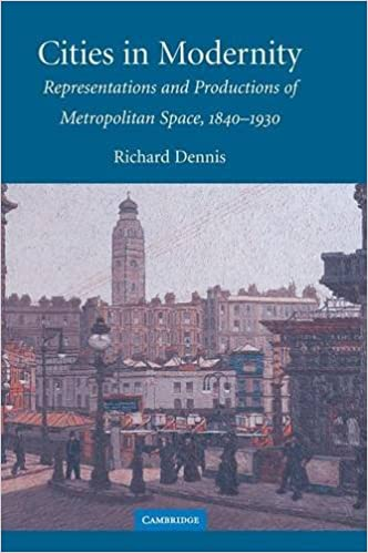 Book Cities in Modernity: Representations and Productions of Metropolitan Space, 1840-1930 (Cambridge Studies in Historical Geography)