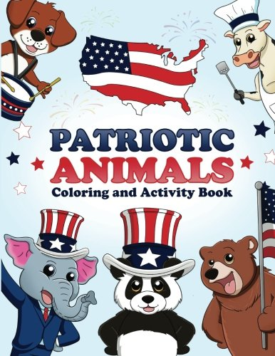 Coloring Books for Kids & Toddlers: Patriotic Animals Childr