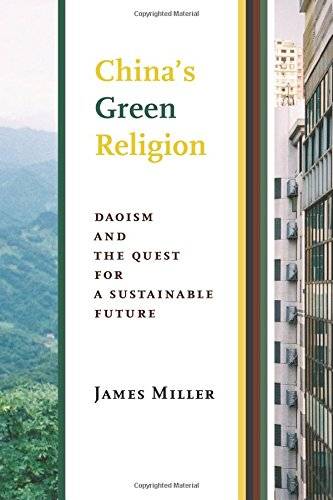 China's Green Religion: Daoism and the Quest for a Sustainable Future pdf epub