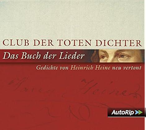 Das Buch Der Lieder Gedichte Von Heine Neu Vertont