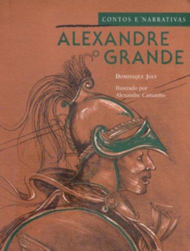 Alexandre o grande: Contos e narrativas