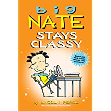 Big Nate Stays Classy (Big Nate (Andrews McMeel))