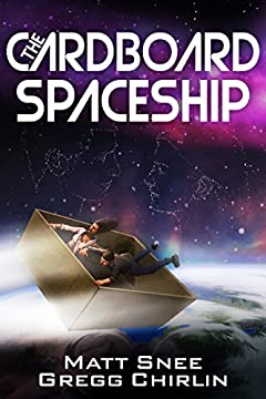 The Cardboard Spaceship (To Brave The Crumbling Sky Book 1)