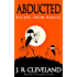 Abducted: Escape From Kraile (Abducted Series Book 1)
