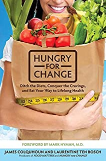 Food matters a guide to conscious eating with more than 75 recipes hungry for change ditch the diets conquer the cravings and eat your way forumfinder Choice Image