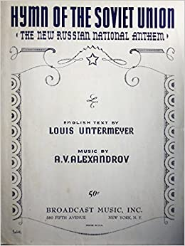 hymn of the soviet union the new russian national anthem english