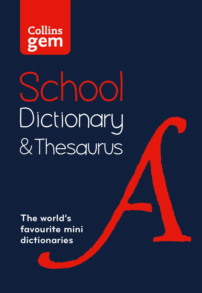Collins Gem School Dictionary And Thesaurus  Trusted Support For Learning In A Mini Format