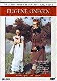 Eugene Onegin: The Classic Motion Picture With The Bolshoi Opera