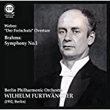 ウェーバー : 歌劇 「魔弾の射手」 序曲 | ブラームス : 交響曲 第1番(Weber : ''Der Freischutz'' Overture | Brahms : Symphony No.1 / Wilhelm Furtwangler, Berlin Philharmonic Orchestra) (1952, Berlin)