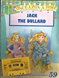 img - for Once Upon a Time, No. 59: Jack the Dullard Book and Audio Cassette book / textbook / text book