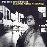 Complete 50's Recordings by Erwin, Pee Wee (2004-06-07)