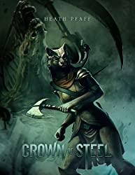 Crown of Steel (Chaos Awakens Book 2) (English Edition)