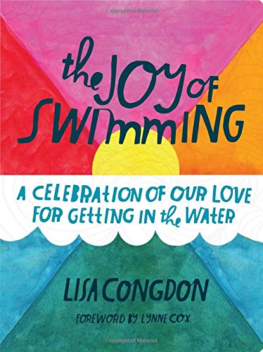 the-joy-of-swimming-a-celebration-of-our-love-for-getting-in-the-water