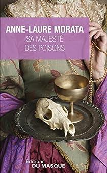 Sa Majesté des poisons par Morata