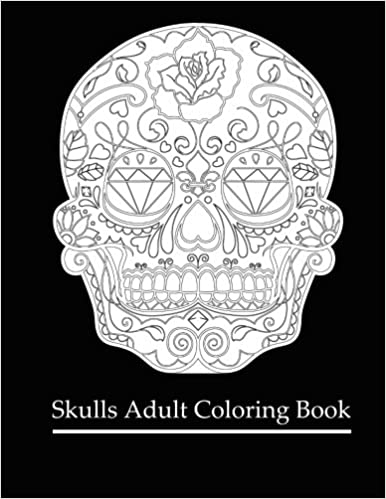 amazoncom skulls adult coloring book coloring books for grown ups dia de los muertos day of the dead coloring books for adults 9781522979715 - Coloring Book For Grown Ups