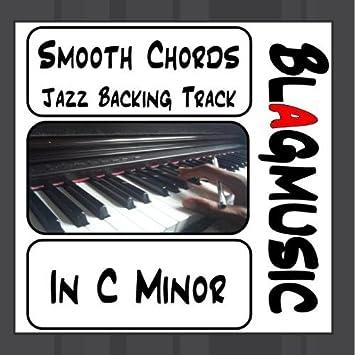 Blagmusic - Smooth Chords Jazz Backing Track in C Minor