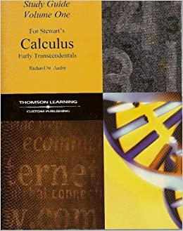 Study guide for stewart's calculus early transcendentals (volume.