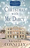 Christmas with Mr Darcy (Austen Addicts) (Volume 4)