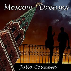 Moscow Dreams Audiobook