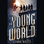The Young World | Chris Weitz