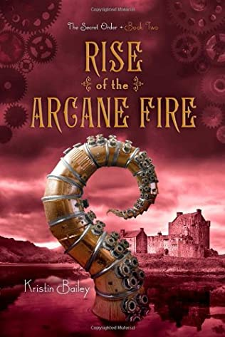 book cover of Rise of the Arcane Fire