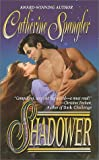 Shadower, Catherine Spangler, 0505524244